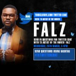 Join #TXTwitterChat Today by 3pm with TX Artiste of the Month – Falz