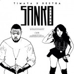 "Timaya – ""Sanko (Remix)"" ft. Destra"