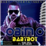 "BabyBoy – ""Obim O"" ft. Splash"