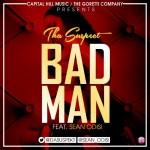 "Tha Suspect – ""Bad Man"" ft. Sean Odisi"