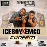 Ice Boy x EmCo – Confam