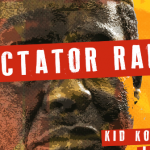 "Kid Konnect – ""Dictator Rap""  ft. Lex, Mojeed & Tec (Of SDC)"