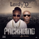 "Lardy'D – ""Packaging"" ft. Reminisce (Prod. by DJ Coublon)"