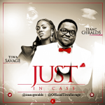 "Isaac Geralds – ""Just Incase"" ft. Tiwa Savage"