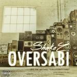 """Shakez – """"Oversabi"""""""
