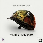 "Ikes – ""They Know (Wan Mo)"" ft. Maleek Berry"
