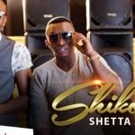 "VIDEO: Shetta – ""Shikorobo"" ft. Kcee"