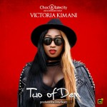 "Victoria Kimani – ""Two Of Dem"" (Prod. By Drey Beatz)"