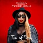 """Victoria Kimani – """"Two Of Dem"""" (Prod. By Drey Beatz)"""