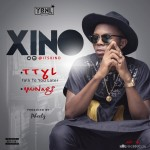 YBNL Nation Presents : Xino – TTYL & Nakam (Prod. By Pheelz)