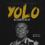"""Kuebounce – """"Yolo"""" (Prod. By D'Tunes)"""