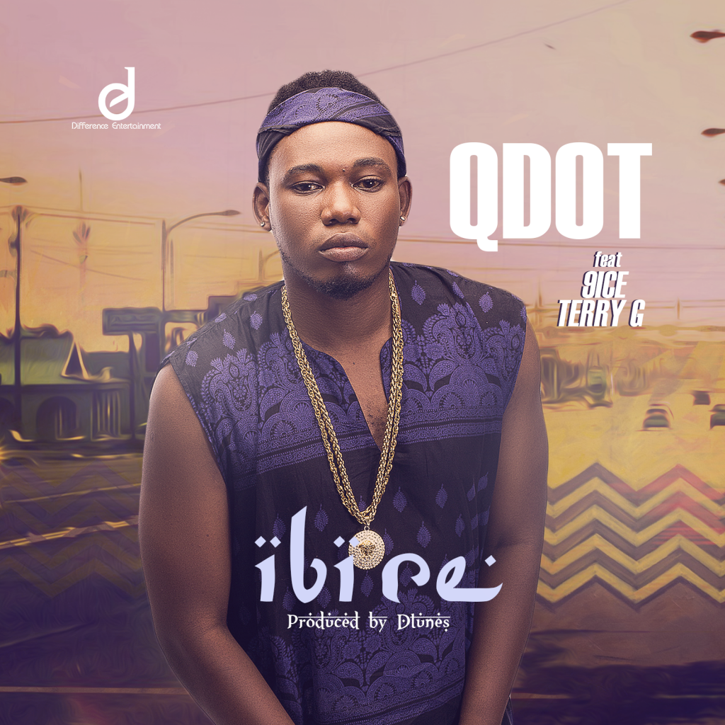 Mp3 Download Qdot - Ibi re ft. 9ice & Terry G