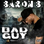 "VIDEO: Baron B – ""Bad Guy"""