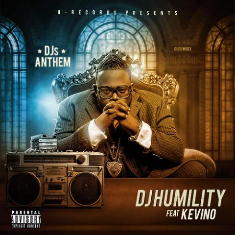 DJ-Humility-DJ's-Anthem-ft-Kevino-Artwork