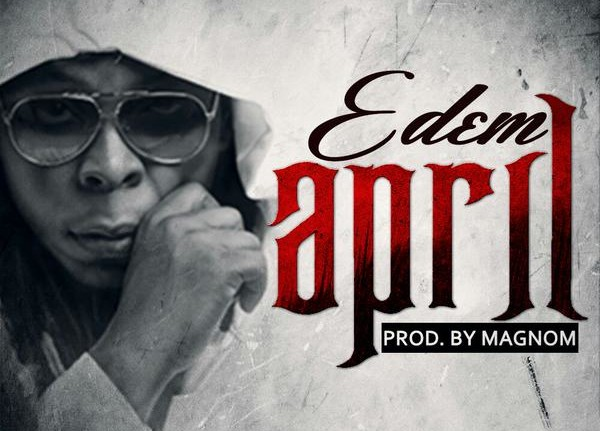 Edem - April (Prod by MagNom)-ART