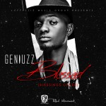 "Effyzzie Presents: Geniuzz – ""Blessed"""