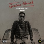 "Graims theSOH – ""A Dedicated Song"""