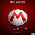 "Gaffy – ""Super Mario"" ft. Efine (Prod. by Young Willis)"