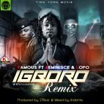 "Famous – ""Igboro (Remix)"" ft. Reminisce & Lopo"