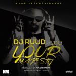 "DJ Ruud – ""Majesty"" ft. CDQ & Masterkraft (Prod. by Masterkraft)"