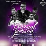 "D-Black – ""Personal Person (Remix)"" ft. KK Fosu, Kofi Nti, Bisa Kdei & Castro"