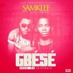"Samklef – ""Gbese"" ft. Lil Kesh (Prod by Jay Pizzle)"
