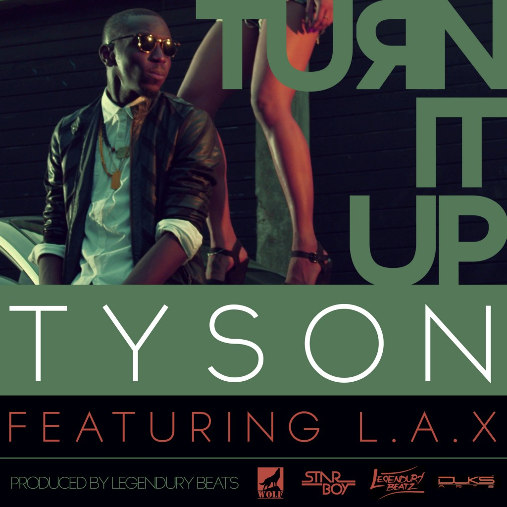 TYSON TURN IT UP POSTER