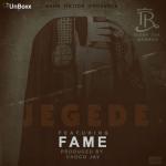 "T.R (Terry Tha Rapman) – ""Jegede"" ft. Fame"
