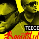 "Teegee – ""Beautiful"" ft. MI"