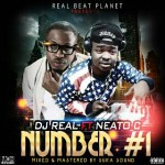 DJ Real – Number 1 ft. Naeto C (Prod. by Jay Sleek)