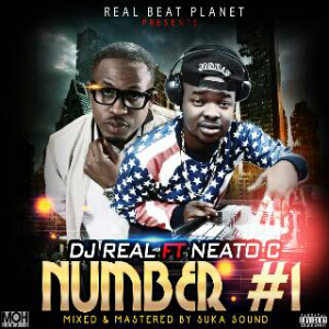 DJ Real - Number 1 ft. Naeto C