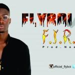 """Flyboi – """"Fire"""""""