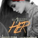 """Milli & Victoria Kimani – """"Her"""""""