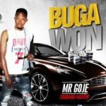 """Mr Goje – """"Buga Won"""""""