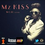 "Mz Kiss – ""Woju (Cover)"""