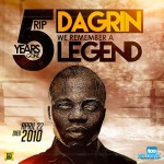 DAGRIN: 5 Years On… And The Soldier Still Lives!
