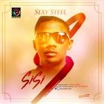 "Sexy Steel – ""Sisi"""