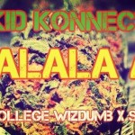 "Kid Konnect ""Shalala Air"" ft. Tec (Of Show Dem Camp), Nollege Wizdumb & Sir Dauda"