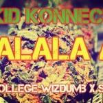 "Kid Konnect ""Shalala Air"" ft. Tec (Of Show Dem Camp), Nollege Wizdumb & Sir Dauda"