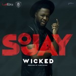 "Sojay – ""Wicked"""