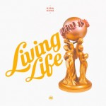 "Kida Kudz – ""Living Life"" (Prod. By Studio Magic)"
