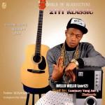 "2Tyt Klassic – ""Wellu Wellu (Part 2)"" ft Terry G, Klever Jay & Qdot"