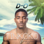 "D-O – ""Tinkoko"" (Prod. by DTunes)"