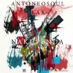 """Anto Neosoul – """"Nakupenda"""" ft. L.A.X"""