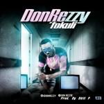 """Don Rezzy – """"Fokuli"""" (Prod. By Skill P)"""