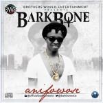 "Barkbone – ""Anifowose"""