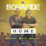 "Bonafide – ""Home"""