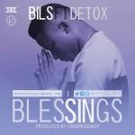 Bils – Blessings Ft Detox