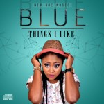"Blue – ""Things I Like"""