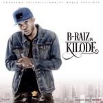 """B-Raiz – """"Kilode"""""""